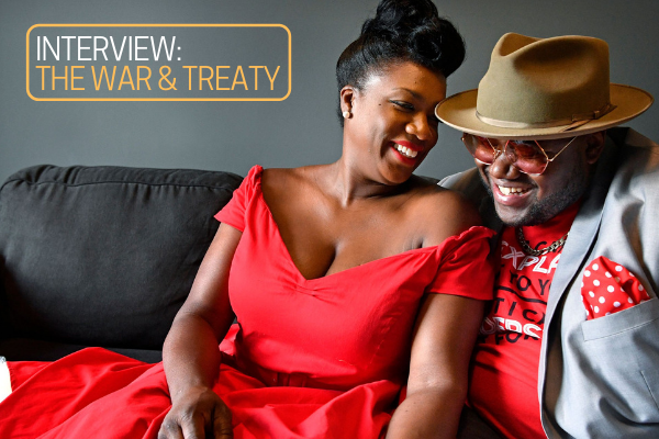 Interview: The War and Treaty