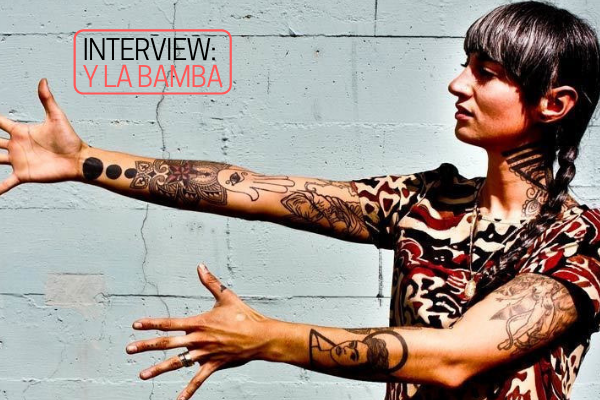 Interview: Y La Bamba