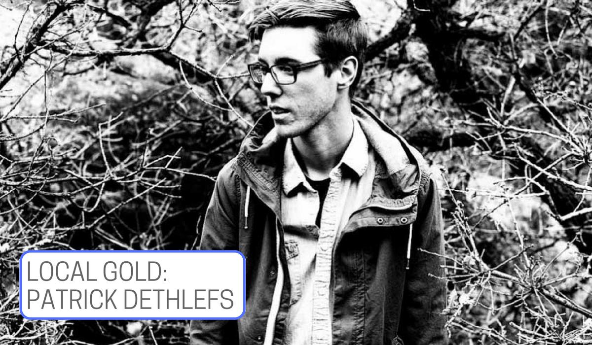 Local Gold: Patrick Dethlefs