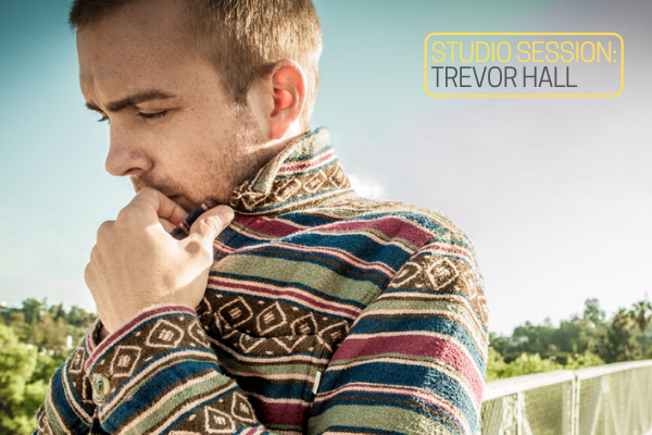 Studio Session: Trevor Hall