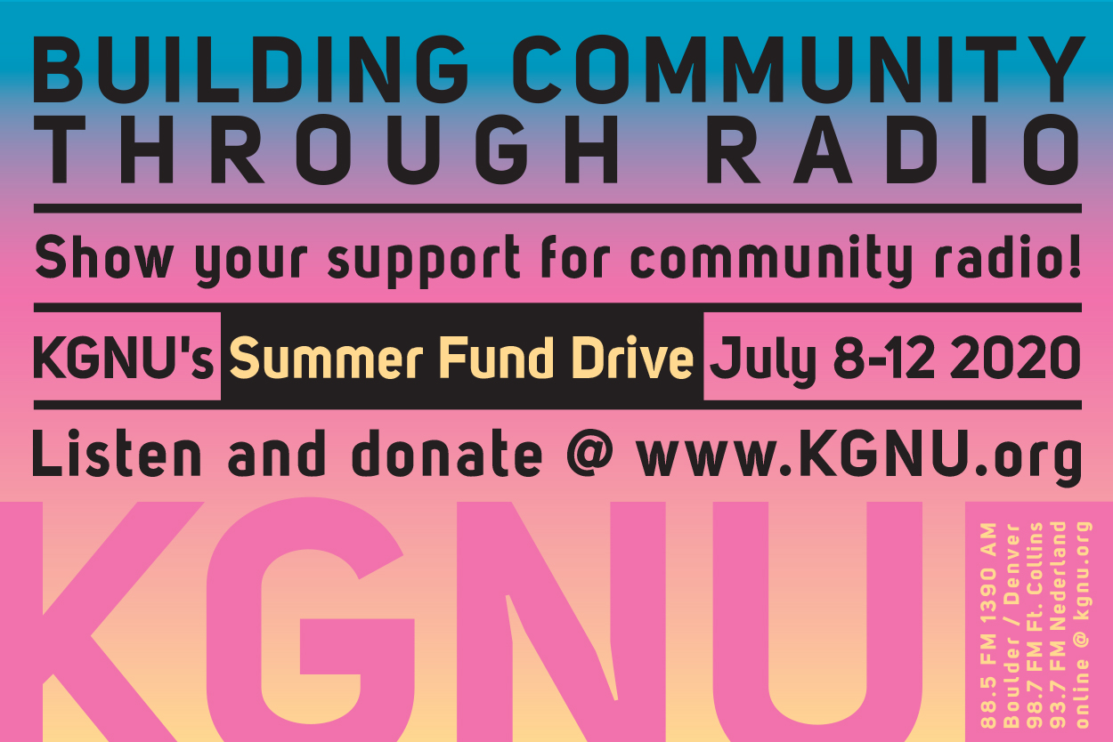 KGNU Fund Drive Music Specials - Summer 2020