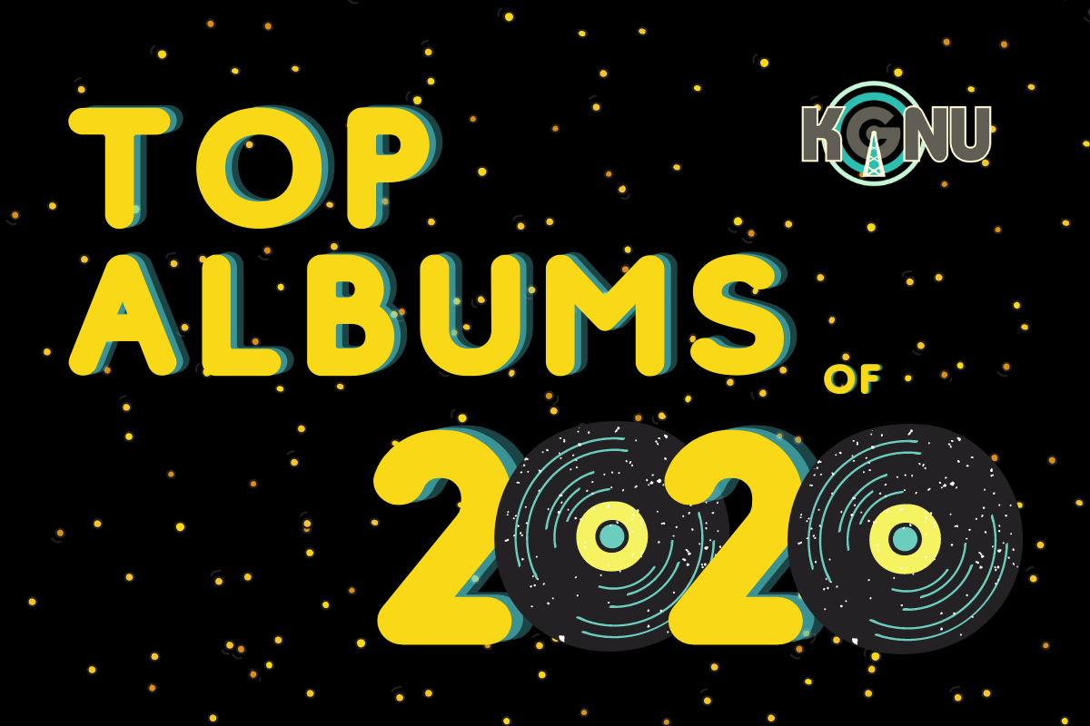 KGNU DJs Top 10 Albums of 2020