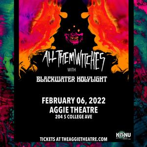 All Them Witches with Blackwater Holylight