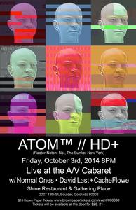 "ATOM(TM) PRESENTS ""HD PLUS"" LIVE AT THE A/V CABARET"