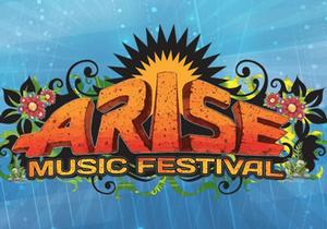 Arise Music Festival August 4th - 6th