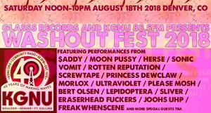 Washout Fest 2018 - Glass and KGNU Presents