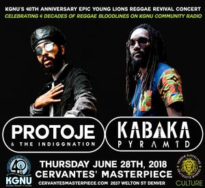 Protoje & The Indiggnation and Kabaka Pyramid w/ Special Guests - KGNU's 40th Anniversary Epic Young Lions Reggae Revival Concert Celebrating 4 decades of Reggae Bloodlines on KGNU Community Radio