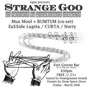 Strange Goo - KGNU Presents An Evening of Perplexing Rhythm