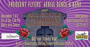 Frequent Flyer, Eerial Dance & KGNU Presents: All Souls Vampires Masquerade Ball