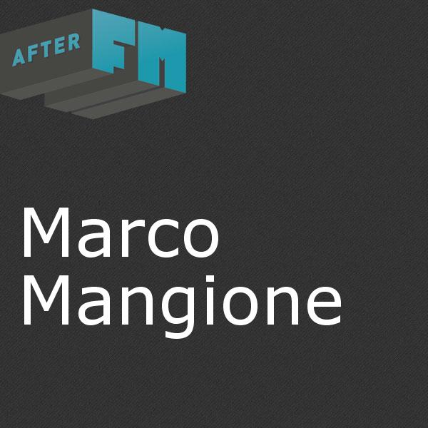 Marco Mangione on AfterFM com